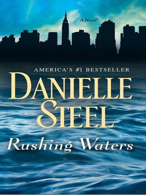 Title details for Rushing Waters by Danielle Steel - Available